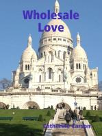 Wholesale Love