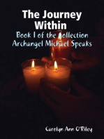 The Journey Within Book I of the Collection Archangel Michael Speaks