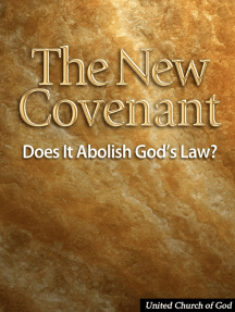 The New Covenant: Does It Abolish God's Law?