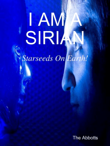I Am a Sirian - Starseeds On Earth!