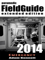 Paramedic Field Guide 2014 Extended Edition
