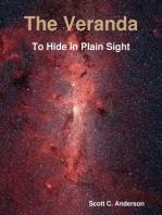 The Veranda - To Hide in Plain Sight