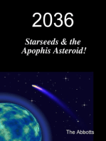 2036 - Starseeds & the Apophis Asteroid!