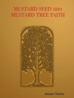 Mustard Seed Into Mustard Tree Faith