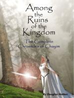 Among the Ruins of the Kingdom