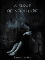 A Cloud of Servitude