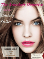 The Armchair Detective and the Celebrity Stalker