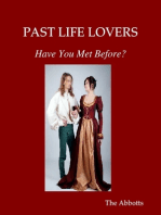 Past Life Lovers - Have You Met Before?
