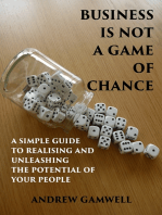 Business Is Not a Game of Chance