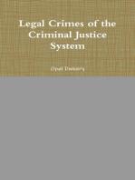 Legal Crimes of the Criminal Justice System