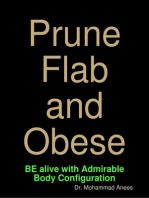 Prune Flab & Obese