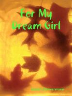For My Dream Girl