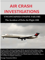 Air Crash Investigations - Uncontained Engine Failure - The Accident of Delta Air Flight 1288