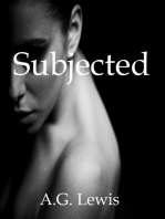 Subjected