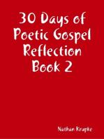 30 Days of Poetic Gospel Reflection Book 2