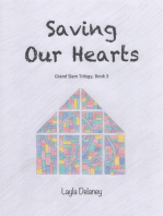 Saving Our Hearts - Grand Slam Trilogy, Book 3