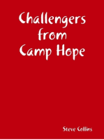 Challengers from Camp Hope