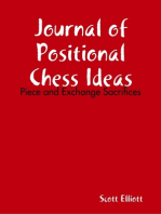 Journal of Positional Chess Ideas: Piece and Exchange Sacrifices