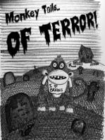 Monkey Tails of Terror