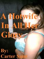 A Hotwife In All Her Glory