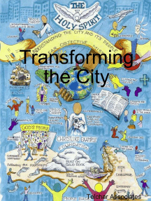 Transforming the City