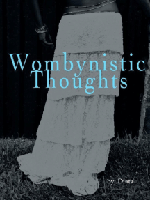 Wombynistic Thoughts