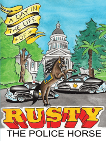 A Day In the Life of Rusty the Police Horse