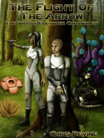 The Flight of the Arrow - The Travis Fletcher Chronicles