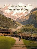 Hill of Sorrow Mountain of Joy