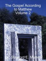 The Gospel According to Matthew Volume 2