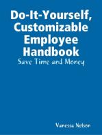 Do-It-Yourself, Customizable Employee Handbook