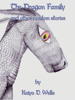 The Dragon Family and Other Random Stories