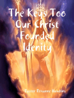 The Keys Too Our Christ Founded Idenity