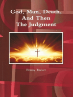 God, Man, Death, and Then the Judgment