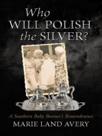 Who Will Polish the Silver?