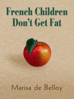 French Children Don'T Get Fat