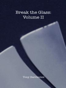 Break the Glass Volume 2