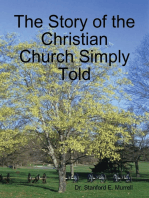 The Story of the Christian Church Simply Told