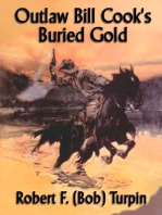 Outlaw Bill Cook's Buried Gold