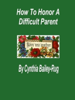 How to Honor a Difficult Parent