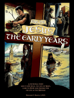 Raising Jesus, the Early Years