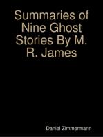 Summaries of Nine Ghost Stories By M. R. James