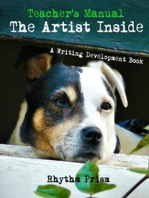 Teacher's Manual The Artist Inside A Writing Development Book