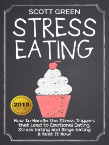 Stress Eating : How to Handle the Stress Triggers that Lead to Emotional Eating, Stress Eating and Binge Eating & Beat It Now!: The Blokehead Success Series