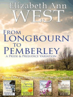 From Longbourn to Pemberley, The First Year