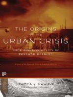 The Origins of the Urban Crisis