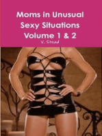 Moms in Unusual Sexy Situations Volume 1 & 2