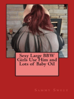 Sexy Large BBW Girls Use Him and Lots of Baby Oil