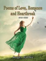 Poems of Love, Romance and Heartbreak 1981 - 2014
