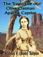 The Tragic Life of Olive Oatman